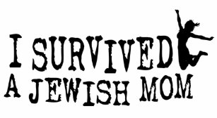 0d548861d I survived a Jewish mom - the daughter version Baby T-Shirt
