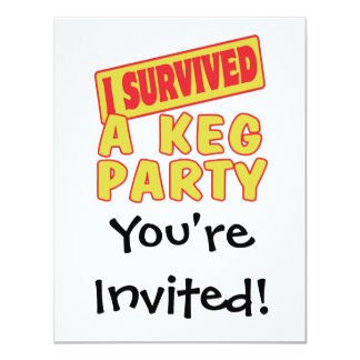 "I SURVIVED A KEG PARTY 4.25"" X 5.5"" INVITATION CARD"
