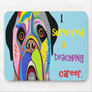 I Survived a Teaching Career Mouse Pad
