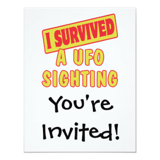 "I SURVIVED A UFO SIGHTING 4.25"" X 5.5"" INVITATION CARD"