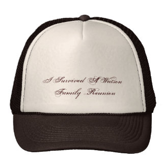 I Survived A Watson  Family Reunion Cap