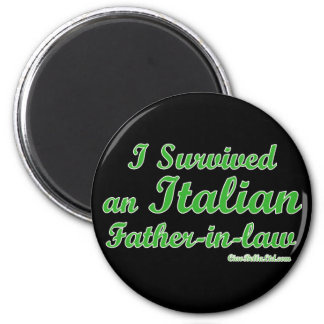 I Survived An Italian Father In Law 6 Cm Round Magnet