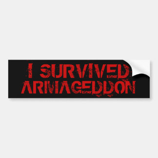 I Survived Armageddon Bumper Sticker