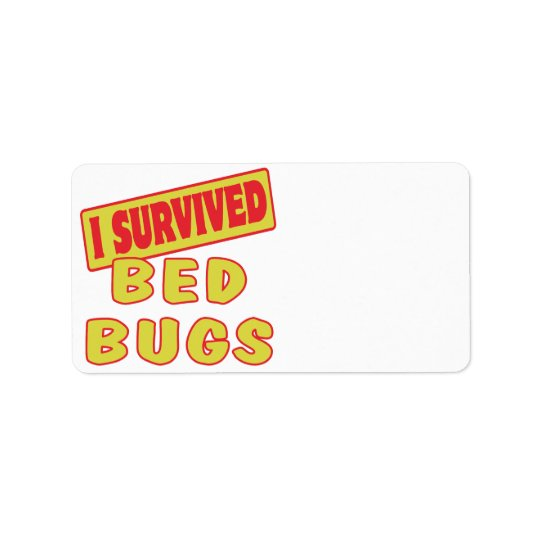 I SURVIVED BED BUGS ADDRESS LABEL