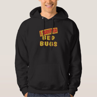 I SURVIVED BED BUGS HOODIE