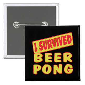 I SURVIVED BEER PONG 15 CM SQUARE BADGE
