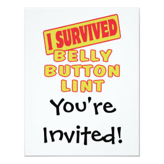 """I SURVIVED BELLY BUTTON LINT 4.25"""" X 5.5"""" INVITATION CARD"""