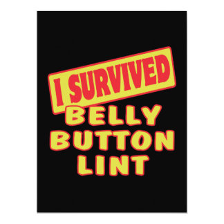 """I SURVIVED BELLY BUTTON LINT 6.5"""" X 8.75"""" INVITATION CARD"""