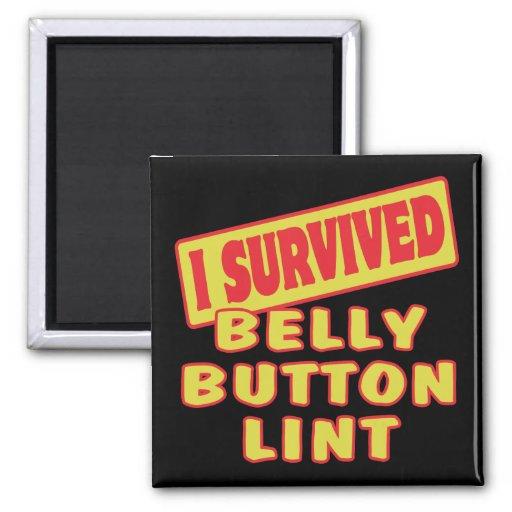 I SURVIVED BELLY BUTTON LINT FRIDGE MAGNET