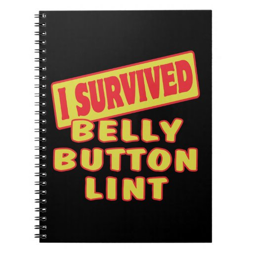 I SURVIVED BELLY BUTTON LINT JOURNALS