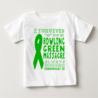 I Survived Bowling Green Massacre Baby T-Shirt