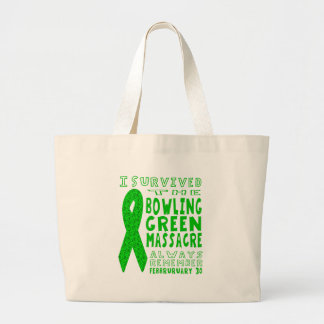 I Survived Bowling Green Massacre Large Tote Bag