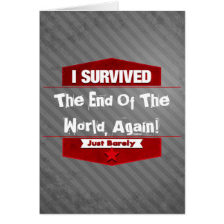 I Survived Greeting Card