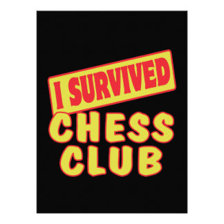 I SURVIVED CHESS CLUB INVITATION