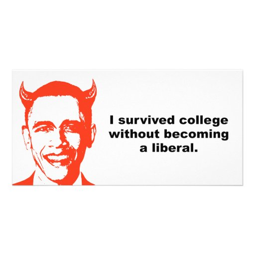 I survived college without becoming a liberal customized photo card