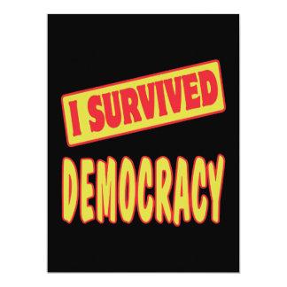 I SURVIVED DEMOCRACY 17 CM X 22 CM INVITATION CARD