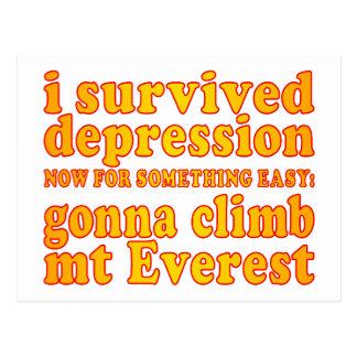 I Survived Depression - Now Gonna Climb Mt Everest Postcard