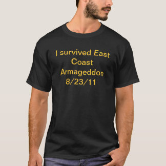I survived East Coast Armageddon T-Shirt