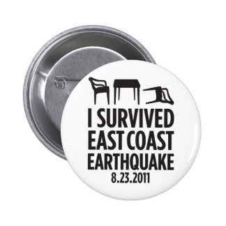 I Survived East Coast Earthquake 6 Cm Round Badge