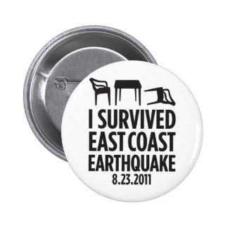 I Survived East Coast Earthquake Pinback Button