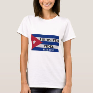 I survived Fidel T-Shirt