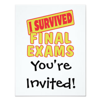 I SURVIVED FINAL EXAMS 4.25X5.5 PAPER INVITATION CARD