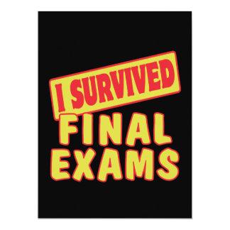 I SURVIVED FINAL EXAMS 17 CM X 22 CM INVITATION CARD