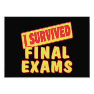 I SURVIVED FINAL EXAMS ANNOUNCEMENT