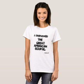 I Survived for Women T-Shirt