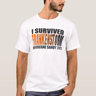 I Survived FRANKENSTORM Hurricane Sandy 2012 Shirt