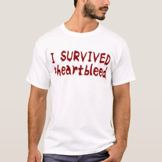 I SURVIVED #heartbleed T-Shirt