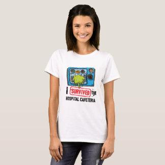 I Survived Hospital Cafeteria T-Shirt