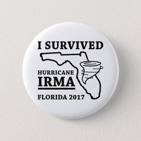 I Survived Hurricane Irma 6 Cm Round Badge