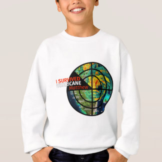 I Survived Hurricane Matthew - Storm Survivor Sweatshirt