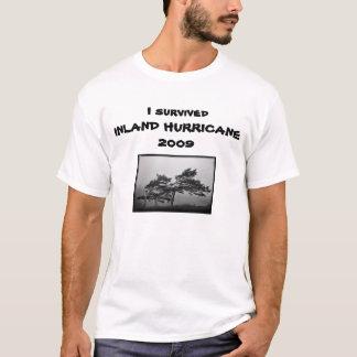 I survived INLAND HURRICANE2009 T-Shirt