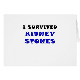 I Survived Kidney Stones Card