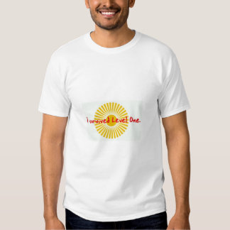 I Survived Level One - prototype T-shirt