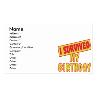 I SURVIVED MY BIRTHDAY BUSINESS CARDS
