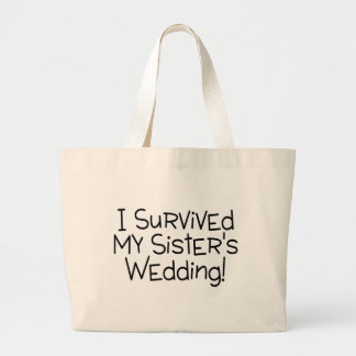 I Survived My Sister's Wedding Black Large Tote Bag
