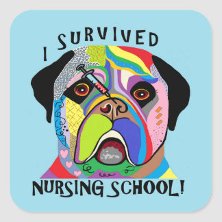I Survived Nursing School Square Sticker
