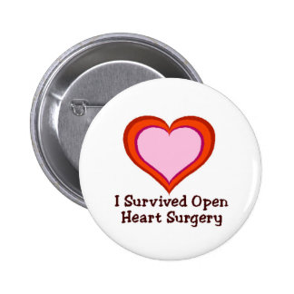 I Survived Open Heart Surgery 6 Cm Round Badge