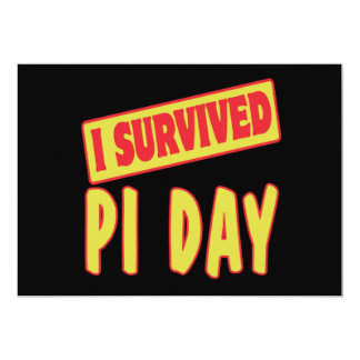 "I SURVIVED PI DAY 5"" X 7"" INVITATION CARD"