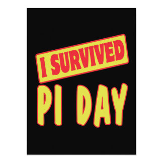 "I SURVIVED PI DAY 6.5"" X 8.75"" INVITATION CARD"