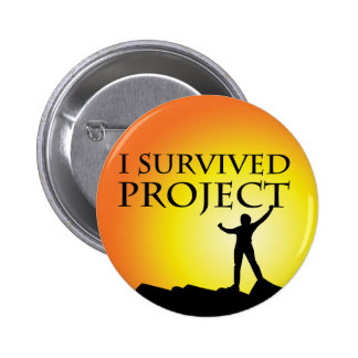 I SURVIVED PROJECT PINBACK BUTTONS