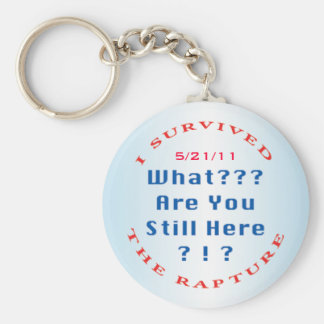 """""""I survived...rapture"""" +date Basic Round Button Key Ring"""