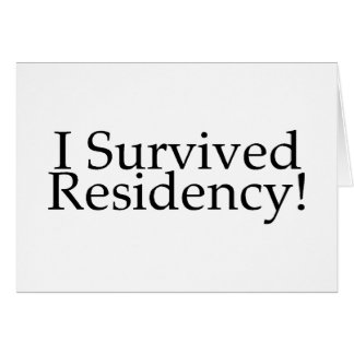 I Survived Residency! Card