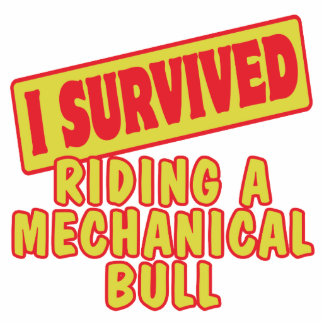 I SURVIVED RIDING A MECHANICAL BULL PHOTO CUT OUTS