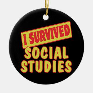 I SURVIVED SOCIAL STUDIES CERAMIC ORNAMENT