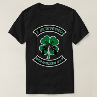 I SURVIVED ST PATRICKS DAY HANDGUNS CROSSING T-Shirt