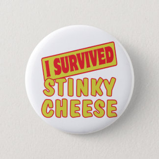 I SURVIVED STINKY CHEESE 6 CM ROUND BADGE